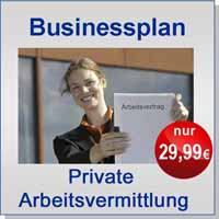 Businessplan Private Arbeitsvermittlung