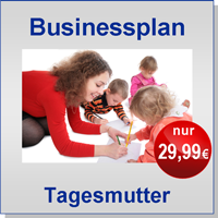 Businessplan Tagesmutter